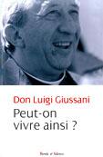 Giussani, Peut-on vivre ainsi?