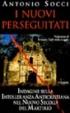 Antonio Socci, I nuovi perseguitati