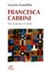 Lucetta Scaraffia, Francesca Cabrini