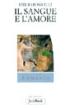 Emilio Bonicelli, Il sangue e l'amore