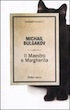 Bulgakov, Il maestro e Margherita