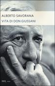 A. Savorana, Vita di don Giussani (BUR)