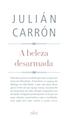 Julián Carrón, A beleza desarmada